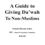 A Guide to giving Dawah to non muslims