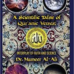 A Scientific Tafsir of Quranic Verses