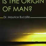 What is the Origin of Man - Maurice Bucaille