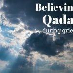 Belief in Qadr