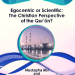 Egocentric or Scientific The Christian Perspective