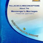 Fallacies and Misconceptions about the Messenger's Marriages