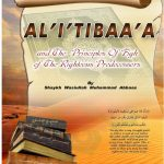 Al Tibaa and the Principles of Fiqh of the righteous predecessors