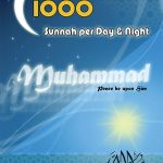 1000 Sunnahs per Day and Night