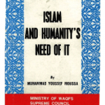 Islam and Humanity's need for it
