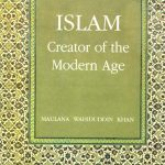 Islam: the creator of the Modern Age