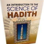 An Introduction to the Science of Hadeeth