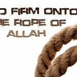 Hold to the Rope of Allah
