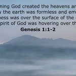 In the beginning God 'divided' the Heaven and Earth