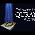 Following the Quran alone?