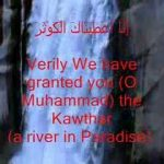 The Prophet's saying about Al-Kawthar (The River in Paradise)