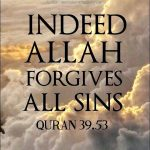 Allah will forgive every sin upon Repentance