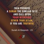 The Challenge to Mankind: Produce a Surah the like thereof