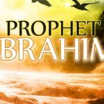 Prophet Ibrahim (peace be upon him) : Meaning of the phrase 'The Friend of Allah'