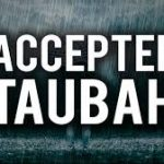 Sins are forgiven by Taubah (Repentance) alone